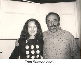 Tom Burman and I